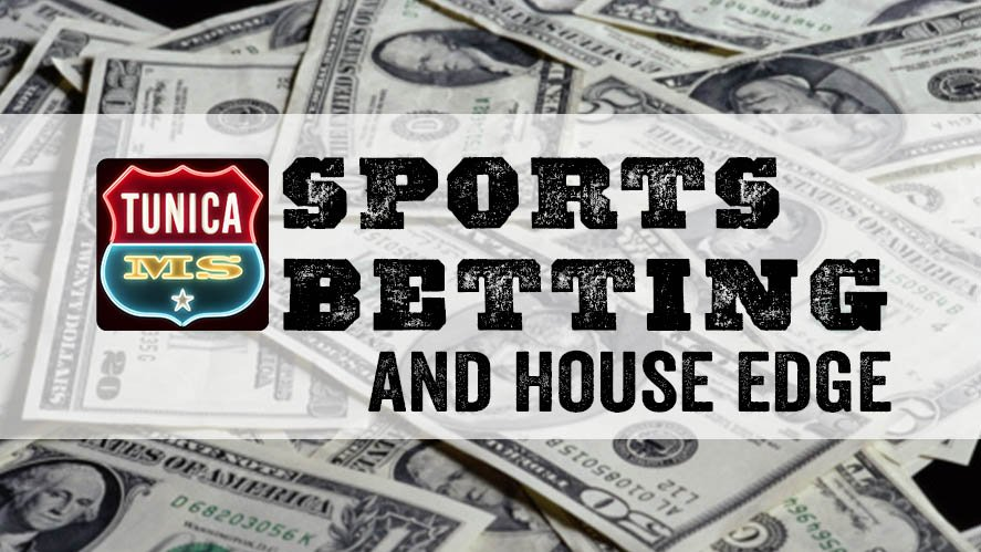 Sports Betting and House Edge